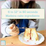 How to adapt a cake recipe for different size tins and a 10″ Madeira cake recipe.